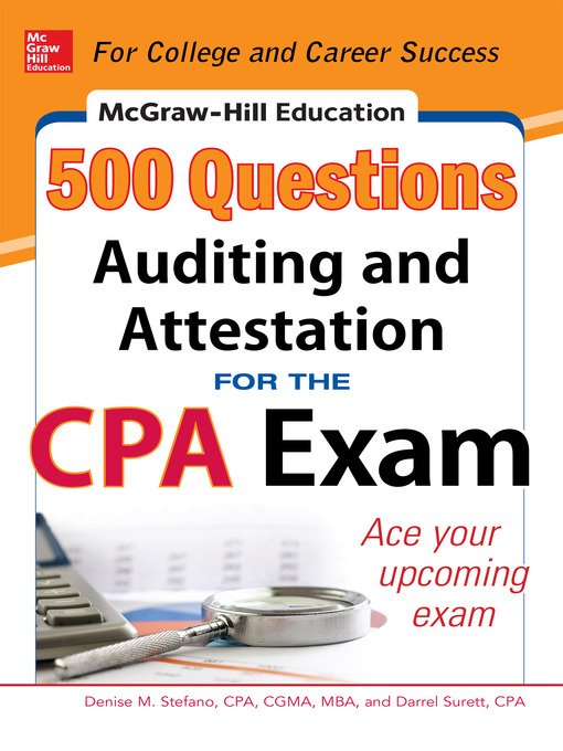 Title details for McGraw-Hill Education 500 Auditing and Attestation Questions for the CPA Exam by Denise M. Stefano - Available