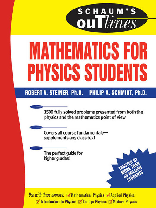 Title details for Schaum's Outline of Mathematics for Physics Students by Robert Steiner - Available