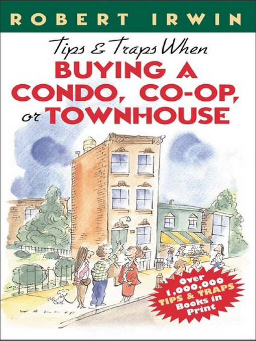Cover of Tips & Traps When Buying a Condo, Co-op, or Townhouse