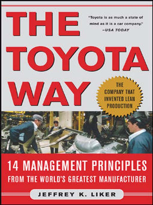Title details for The Toyota Way by Jeffrey K. Liker - Available