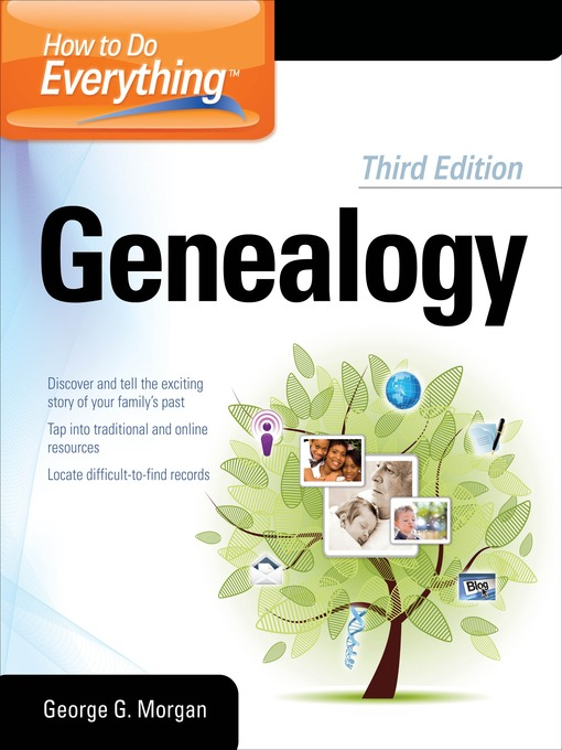 Title details for How to Do Everything Genealogy by George G. Morgan - Wait list