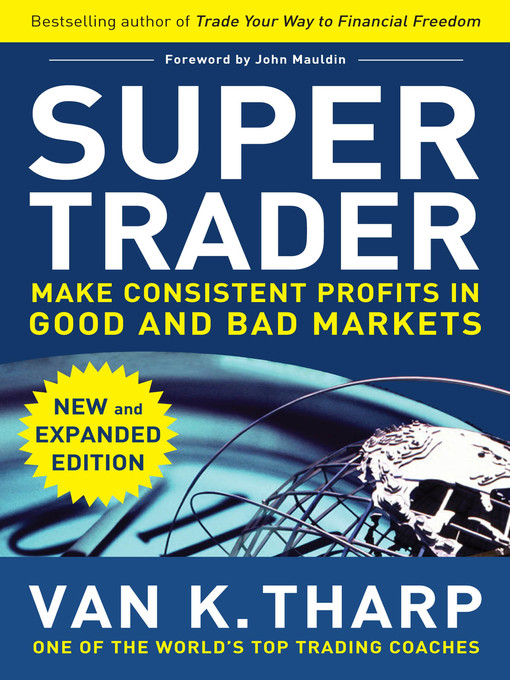 Title details for Super Trader, Expanded Edition by Van K. Tharp - Available
