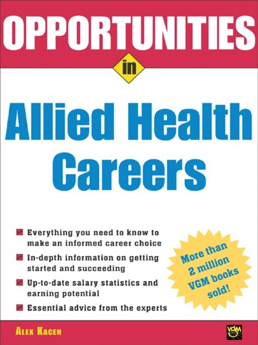 Title details for Opportunities in Allied Health Careers by Alex Kacen - Available