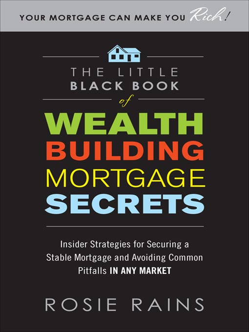 Cover of The Little Black Book of Wealth Building Mortgage Secrets