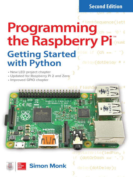 Programming the raspberry pi national library board singapore title details for programming the raspberry pi by simon monk available fandeluxe Image collections