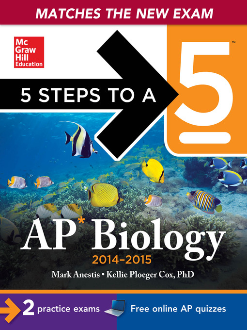 Title details for 5 Steps to a 5 AP Biology, 2014-2015 Edition by Mark Anestis - Wait list