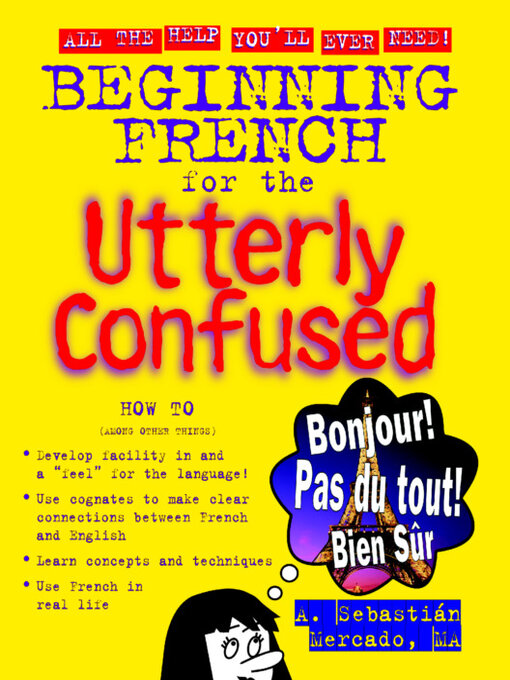 Title details for Beginning French for the Utterly Confused by Amilcar Sebastian Mercado - Available