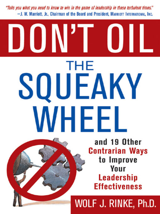Title details for Don't Oil the Squeaky Wheel by Wolf Rinke - Wait list