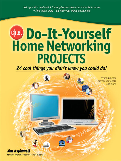 Cnet do it yourself home networking projects media on demand title details for cnet do it yourself home networking projects by jim aspinwall solutioingenieria Gallery