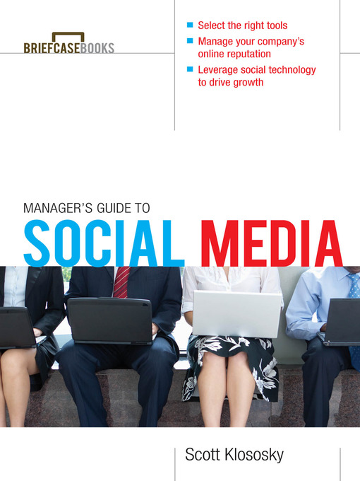 Title details for Manager's Guide to Social Media by Scott Klososky - Available