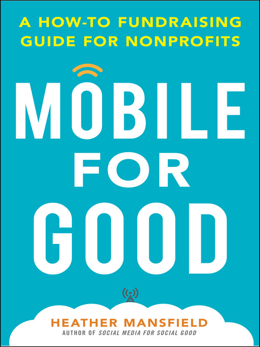 Title details for Mobile for Good by Heather Mansfield - Available