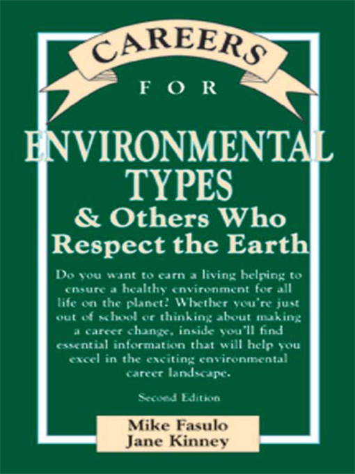 Title details for Careers for Environmental Types & Others Who Respect the Earth by Mike Fasulo - Available