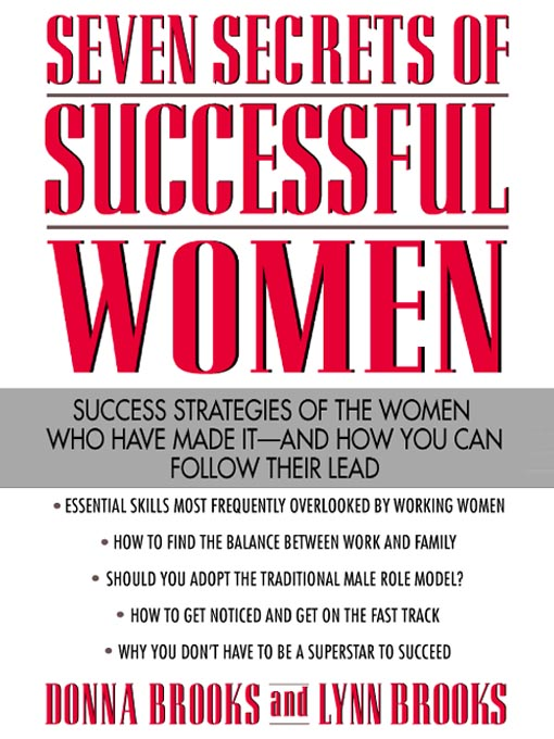 Title details for Seven Secrets of Successful Women by Donna Brooks - Available