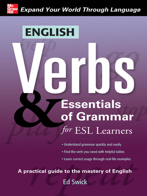 Title details for English Verbs & Essentials of Grammar for ESL Learners by Ed Swick - Available