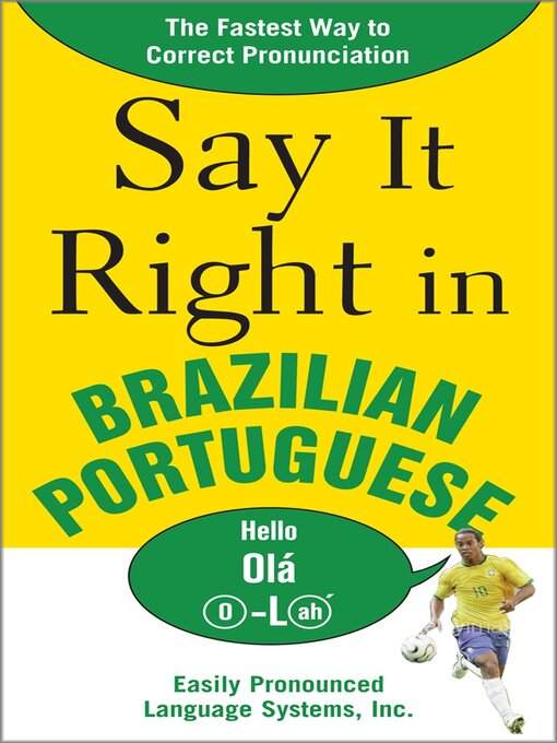 Title details for Say It Right in Brazilian Portuguese by EPLS - Available