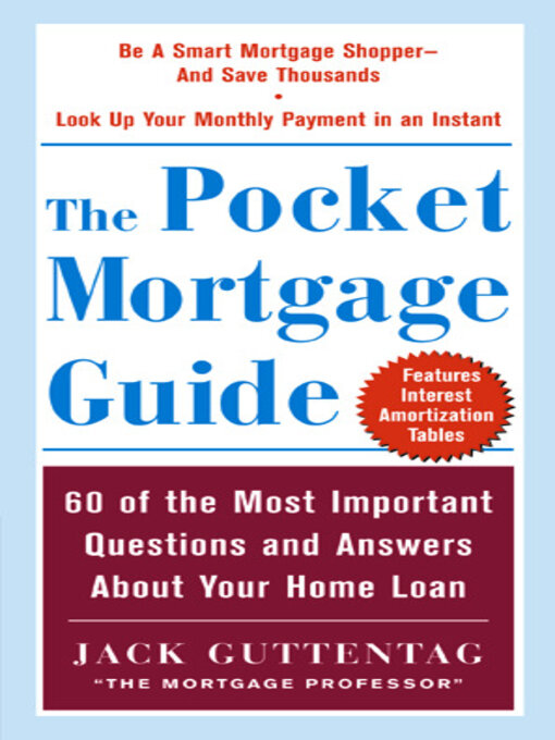 Title details for The Pocket Mortgage Guide by Jack Guttentag - Available