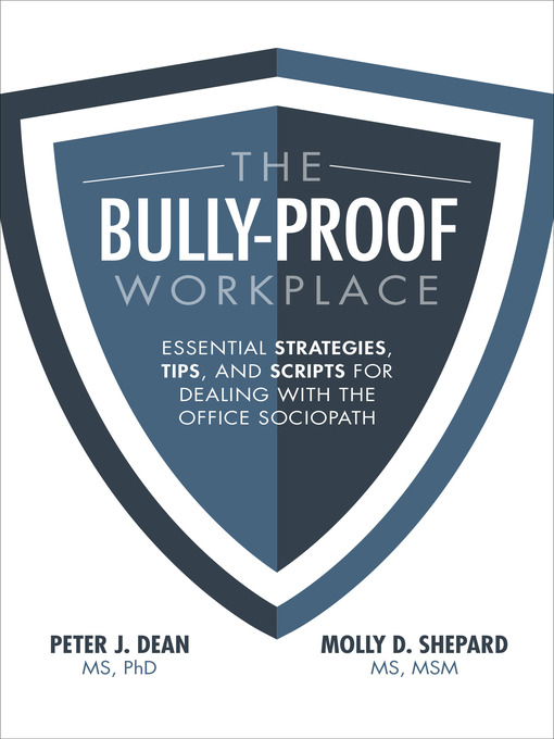 Title details for The Bully-Proof Workplace by Peter J. Dean - Available