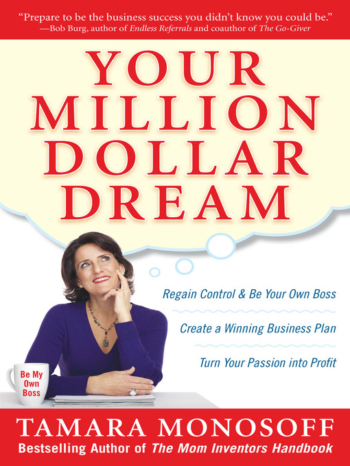 Title details for Your Million Dollar Dream by Tamara Monosoff - Available