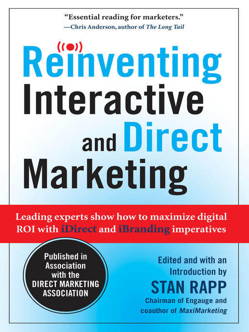 Title details for Reinventing Interactive and Direct Marketing by Stan Rapp - Available