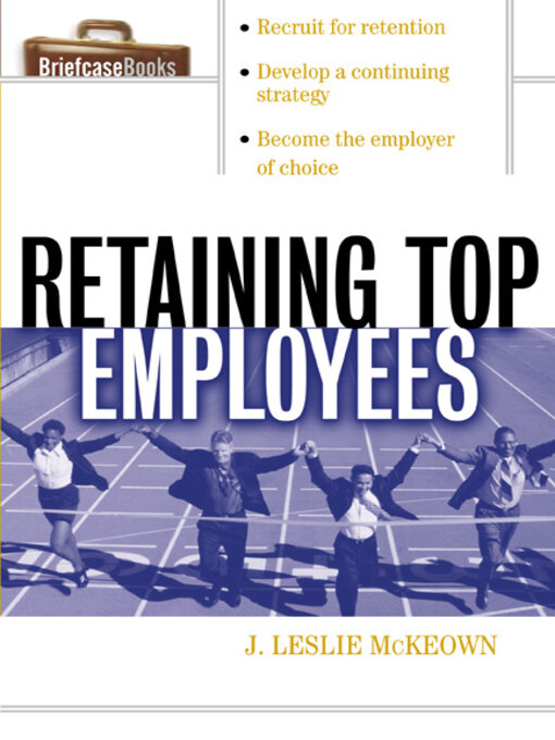 Title details for Retaining Top Employees by J. Leslie McKeown - Available