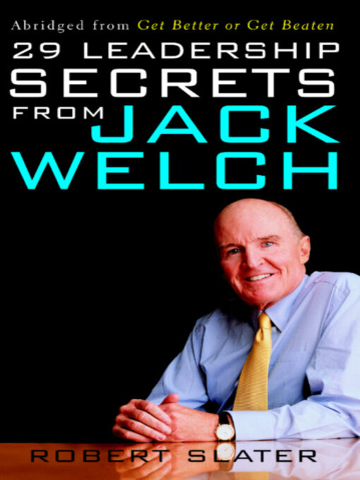 Title details for 29 Leadership Secrets From Jack Welch by Robert Slater - Available