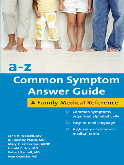 Title details for A-Z Common Symptom Answer Guide by John Wasson - Available