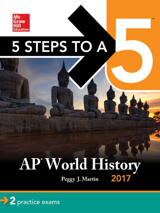 Title details for 5 Steps to a 5 AP World History 2017 by Peggy J. Martin - Available