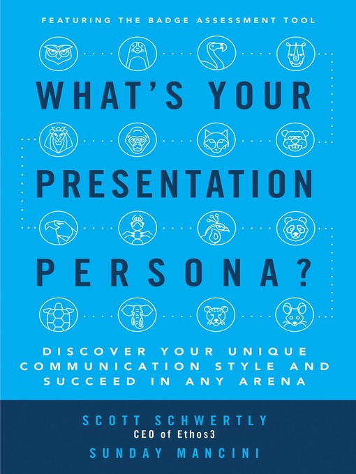 Title details for What's Your Presentation Persona? by Scott Schwertly - Wait list