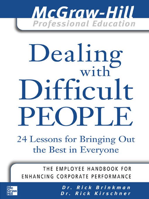 Title details for Dealing with Difficult People by Rick Brinkman - Available