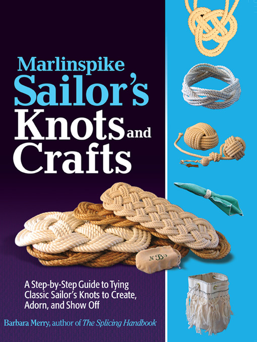 Title details for Marlinspike Sailor's Arts  and Crafts by Barbara Merry - Available