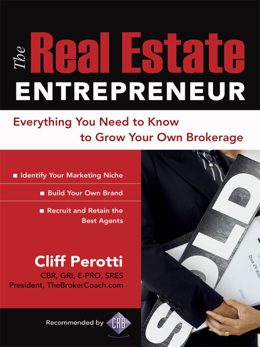 Title details for The Real Estate Entrepreneur by Clifford Perotti - Available