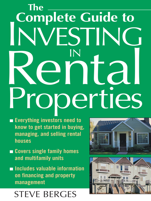Title details for The Complete Guide to Investing in Rental Properties by Steve Berges - Available