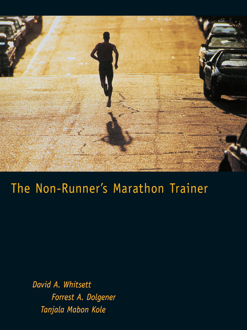 Title details for The Non-Runner's Marathon Trainer by David A. Whitsett - Available