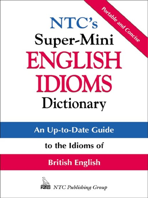 Title details for NTC's Super-Mini English Idioms Dictionary by Richard A. Spears - Available