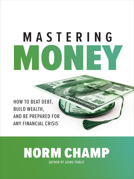 Title details for Mastering Money by Norm Champ - Available