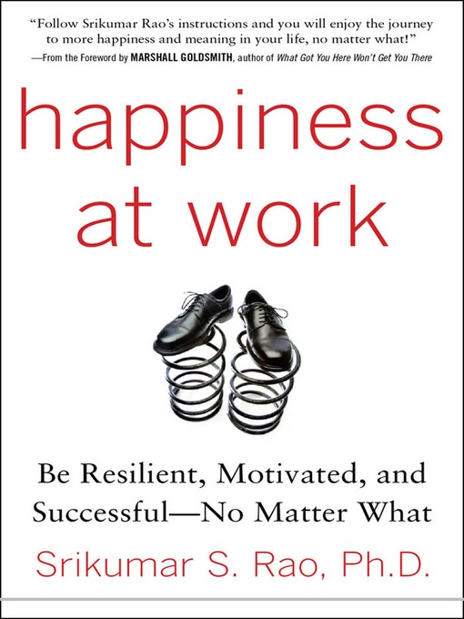Title details for Happiness at Work by Srikumar S. Rao - Available