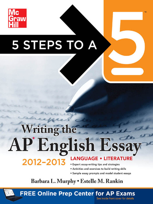 writing the ap english essay Read 5 steps to a 5: writing the ap english essay 2018 by barbara l murphy with rakuten kobo this insider's guide provides everything you need to write powerful, high-scoring essays on the ap english essay 5 steps.