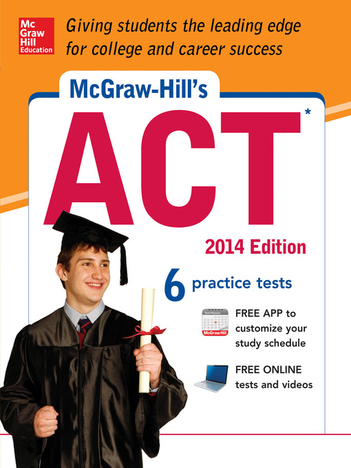 Title details for McGraw-Hill's ACT, 2014 Edition by Steven W. Dulan - Available