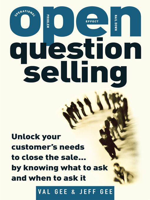 Title details for OPEN-Question Selling by Jeff Gee - Available