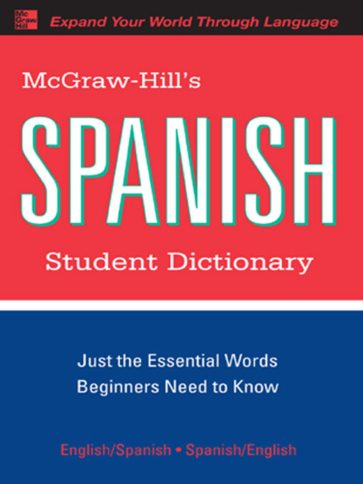 McGraw-Hill's Spanish Student Dictionary - Navy General