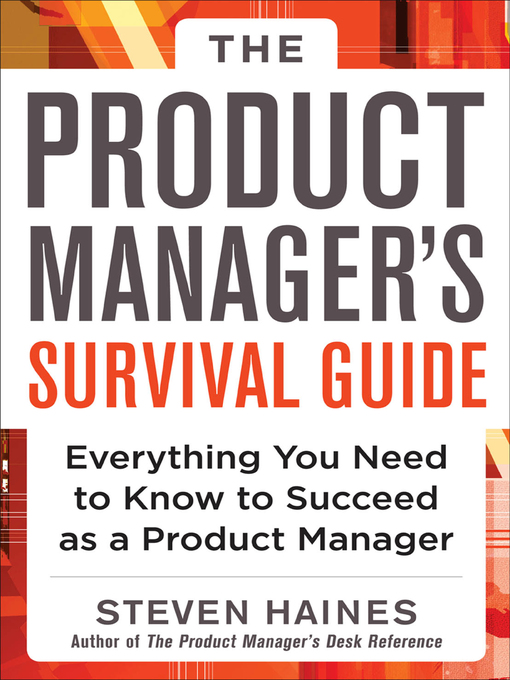 Title details for The Product Manager's Survival Guide by Steven Haines - Wait list