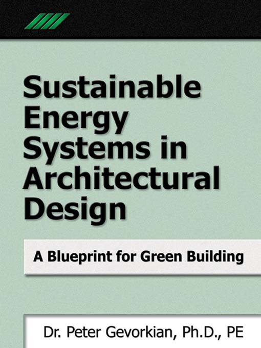 Title details for Sustainable Energy Systems in Architectural Design by Peter Gevorkian - Available