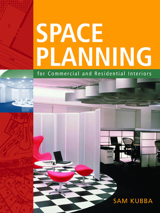 Space planning for commercial and residential interiors national title details for space planning for commercial and residential interiors by sam kubba available fandeluxe Choice Image