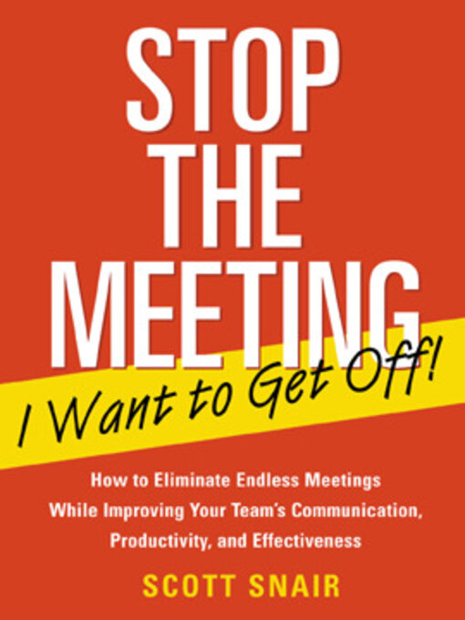 Cover of Stop the Meeting I Want to Get Off