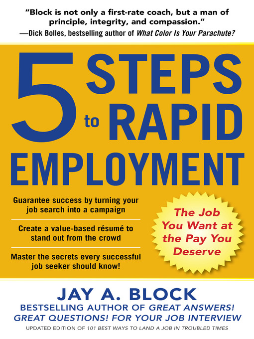 Title details for 5 Steps to Rapid Employment by Jay A. Block - Available