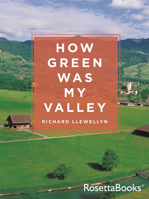 Title details for How Green Was My Valley by Richard Llewellyn - Available