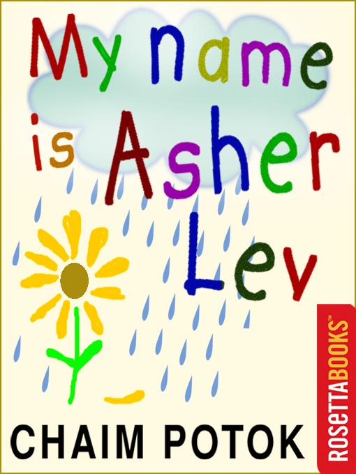 My name is asher lev tennessee reads overdrive title details for my name is asher lev by chaim potok available fandeluxe Gallery