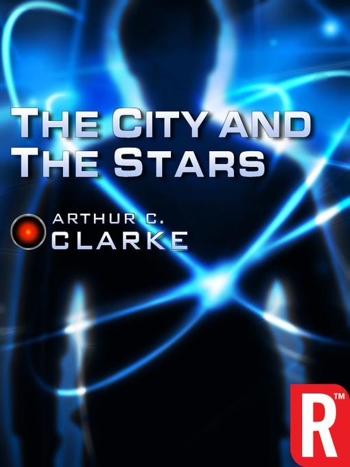 Title details for The City and the Stars by Arthur C. Clarke - Wait list
