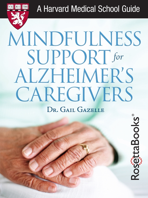 Title details for Mindfulness Support for Alzheimer's Caregivers by Gail Gazelle - Available