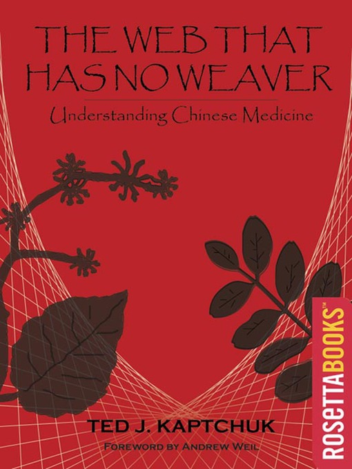 Title details for The Web Has No Weaver by Ted Kaptchuk - Wait list